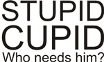 Stupid Cupid Anti Valentine's Day T-shirts & Gifts
