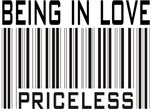 Being In Love Priceless Valentine T-shirts & Gifts