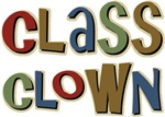Class Clown Back to School T-shirts & Gifts