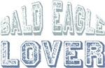 Bald Eagle Lover Bird Love T-shirts Gifts
