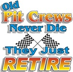 Pit Crews Never Die t-shirts gifts