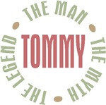 Tommy the Man the Myth the Legend T-shirts Gifts