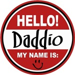 Hello My Name is Daddio Tag T-shirts Gifts