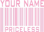 Girl's Name Priceless Barcode Tees Gifts