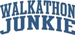 Walkathon Junkie Nickname Personalized Tees and Gi