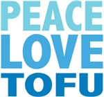Peace Love Tofu Tees Gifts