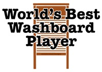 World's Best Washboard Player
