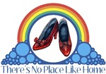 Ruby Red Slippers and Over the Rainbow from the Wonderful Wizard of Oz with the quote: There's no place like home.