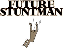 FUTURE STUNTMAN