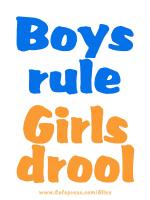 BOYS RULE GIRLS DROOL