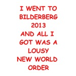 funny bilderberg joke on gifts and t-shirts.