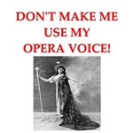 a funny opera joke on gifts and t-shirts.