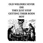 ol welders never die