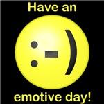 Have an Emotive Day byTulsa Tees