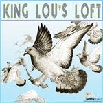 King Lou's Loft