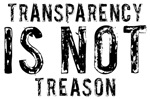 Transparency Is Not Treason Shirts
