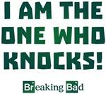 I Am the One Who Knocks Shirts