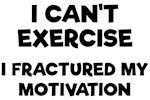 Can't Exercise Funny Shirts