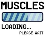 Muscles Loading Please Wait
