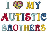 I Love My Autistic Brothers Merchandise