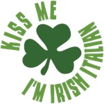 Kiss Me I'm Irish Italian T Shirts