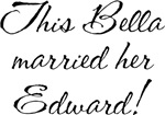 This Bella Married Her Edward Shirt