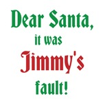 Dear Santa It Wasn't My Fault Shirts