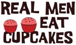 Real Men Eat Cupcakes Shirts