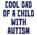 Dad Of Child With Autism Shirts