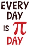 Every Day Is Pi Day Tees
