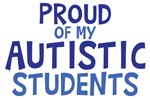 Proud Of My Autistic Students Shirts