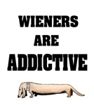 Wieners Are Addictive
