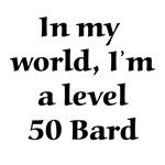 Level 50 Bard RPG Gamer T-shirts & Gifts