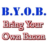 BYOB Bring Your Own Bacon T-Shirts & Gifts