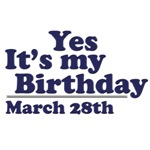 March 28th Birthday T-Shirts & Gifts