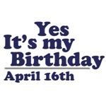 April 16th Birthday T-Shirts & Gifts