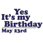 May 23rd Birthday T-Shirts & Gifts