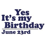 June 23rd Birthday T-Shirts & Gifts