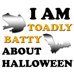 Toadly Batty About Halloween T-Shirts & Gifts