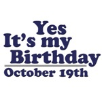 October 19th Birthday T-Shirts & Gifts