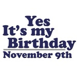 November 9th Birthday T-Shirts & Gifts