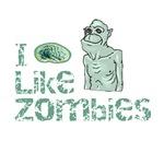 I Like Zombies Too T-Shirts & Gifts