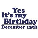 December 13th Birthday T-Shirts & Gifts