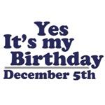 December 5th Birthday T-Shirts & Gifts