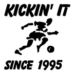 Kickin' It Since (Custom)