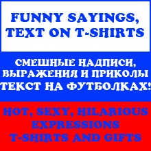 Funny SAYINGS on T-shirts