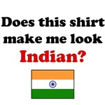 Does This Shirt Make Me Look Indian?