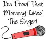 Im Proof Mommy Pink Singer