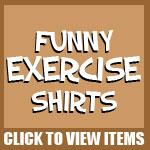 Funny Exercise Shirts