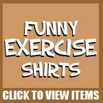 Funny Exercise Shirts
